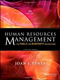 Human Resources Management for Public and Nonprofit Organizations, Joan E. Pynes, 1118398629