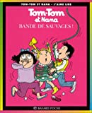 img - for Tom Tom ET Nana: Bande De Sauvages! (French Edition) book / textbook / text book