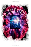 You Have Great Power Learn How to Use It, T. L. Kotes, 1493595407
