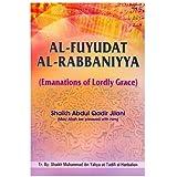 Al-Fuyudat-Al-Rabbaniyaa: Emanations of Lordly Grace
