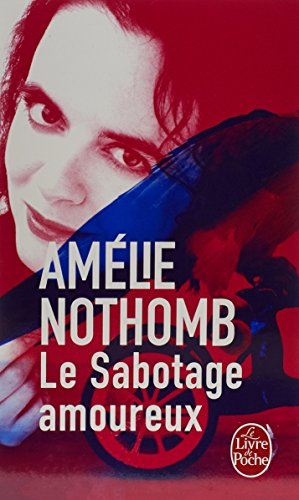 Le Sabotage Amoureux (Ldp Litterature) (French Edition)