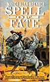 img - for Spell of Fate (The Dance of Gods, #3) book / textbook / text book