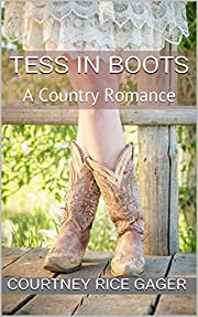Tess in Boots: A Country Romance