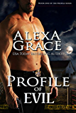 Profile of Evil: FBI Profiler Romantic Suspense (Profile Series #1)