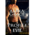 Profile of Evil: FBI Profiler Romantic Suspense (Profile Series #1) (the Profile Series)