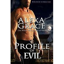 Profile of Evil: FBI Profiler Romantic Suspense (Profile Series #1)