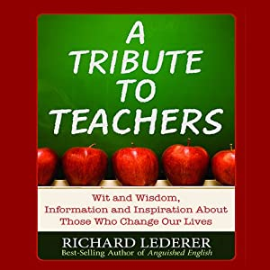 A Tribute to Teachers Audiobook