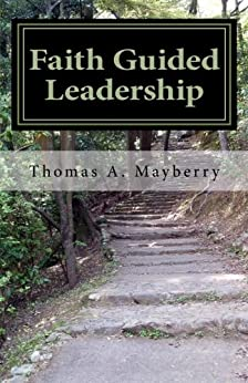 Faith Guided Leadership by [Mayberry, Thomas]