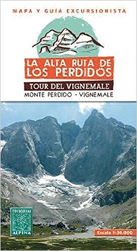 Alta Ruta de Los Perdidos - Monte Perdido - Vignemale 2015: