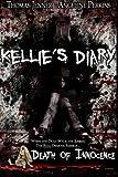 Kellie's Diary: Death of Innocence (Volume 2)