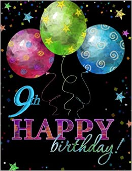 Balloons Stock Happy 9th Birthday Celebration Memory Album Girl In