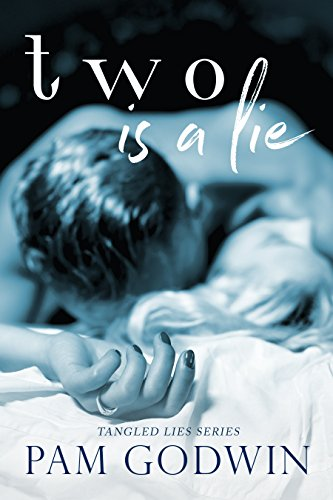 Two is a Lie (Tangled Lies Book 2) by [Godwin, Pam]