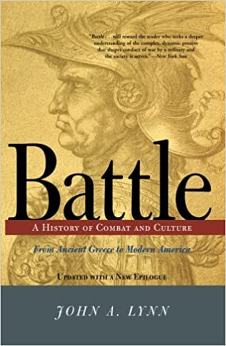 Battle: A History of Conflict and Culture