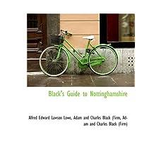 Black's Guide to Nottinghamshire