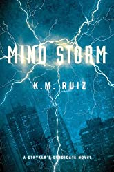 Mind Storm: A Strykers Syndicate Novel (Strykers Syndicate Series)