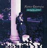 Late Night Grand Hotel by Nanci Griffith (1992-05-13)