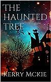 The Haunted Tree