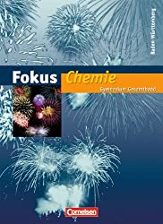 Fokus Chemie - Gymnasium Baden-Württemberg: Gesamtband - Schülerbuch