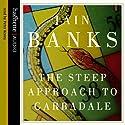 The Steep Approach to Garbadale Hörbuch von Iain Banks Gesprochen von: Peter Kenny