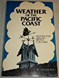 Weather of the Pacific Coast, Walter D. Rue, 0916076210