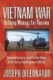 Vietnam War: Defining Moment for America, Joseph DiLeonardo, 1478710705
