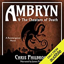 Ambryn & The Cheaters of Death: A Reemergence Novel, Book 2