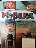 img - for WE BELIEVE WE ARE GOD'S PEOPLE-GRADE SIX book / textbook / text book