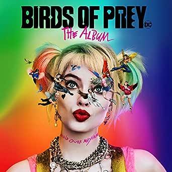 Birds of Prey: The Album [Explicit] de Various artists en