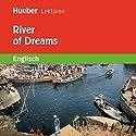 River of Dreams Hörbuch von Philip Voysey Gesprochen von:  N.N.