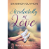 Accidentally in Love: Kam's Story (Fircrest Book 13)