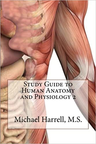 Study Guide to Human Anatomy and Physiology 2: Michael T Harrell ...