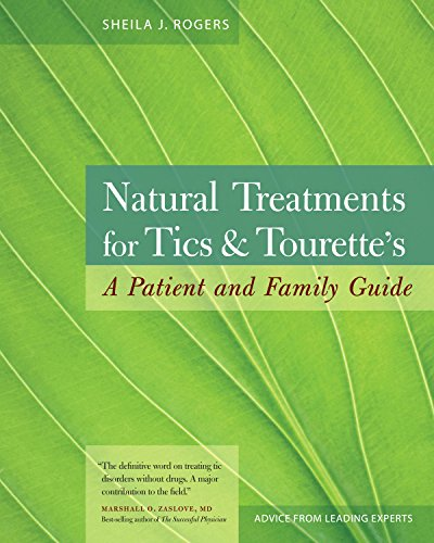 Natural Treatment (Natural Treatments for Tics and Tourette's: A Patient and Family Guide)