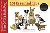 101 Essential Tips You Need to Raise a Happy, Healthy, Safe Dog, Jason Nicholas, BVetMed (The Preventive Vet), 0988378116