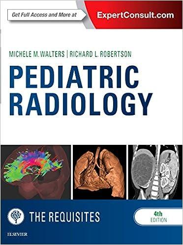 Pediatric Radiology: The Requisites, 4e por Michele Walters Md epub