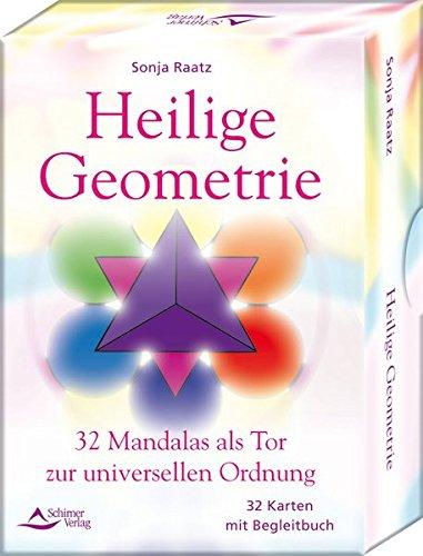 Heilige Geometrie: 32 Mandalas als Tor zur universellen Ordnung