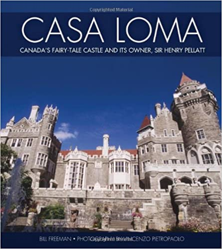 Text aus dem Hundebuch-Download Casa Loma: Canada's Fairy-Tale Castle and Its Owner, Sir Henry Pellatt by Bill Freeman 1550286455 in German PDF