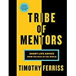 Tim Ferriss (Author)  (265) Release Date: November 21, 2017   Buy new:  $30.00  $15.00  75 used & new from $12.00