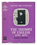 The Triumph of English, 1350-1400, Basil Cottle, 0389010278