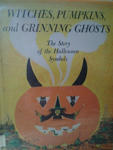 Witch, Pumpkins, and Grinning Ghosts