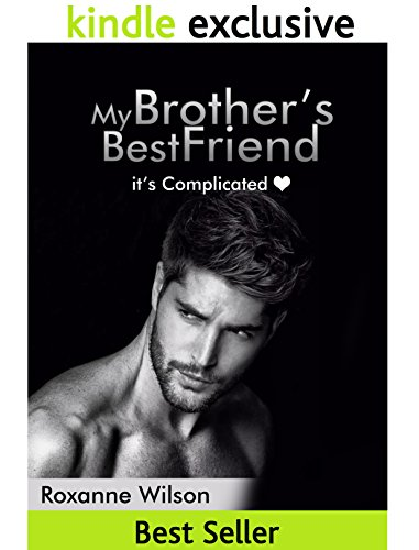My Brother's Best Friend: It's Complicated