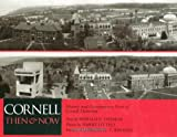 Cornell Then and Now, Ronald E. Ostman, 1590130456