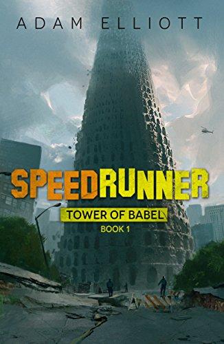 SpeedRunner (Tower of Babel Book 1) (Bones The Change In The Game Cast)