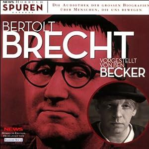 Bertolt Brecht (Spuren 9) Hörbuch