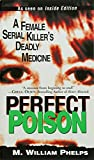 img - for Perfect Poison: A Female Serial Killer's Deadly Medicine book / textbook / text book