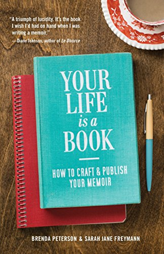Your Life is a Book: How to Craft & Publish Your Memoir