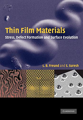 (Thin Film Materials: Stress, Defect Formation and Surface Evolution)