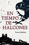 En tiempo de halcones par Fran Zabaleta