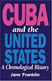 Cuba and the United States, Jane Franklin, 1875284923