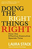 img - for Doing the Right Things Right: How the Effective Executive Spends Time book / textbook / text book
