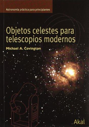 Descargar Libro Objetos Celestes Para Telescopios Modernos Michael A. Covington
